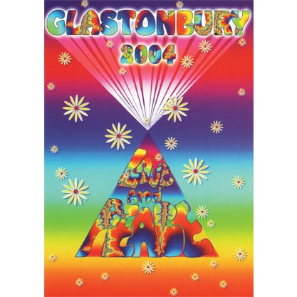 Image of Limited Edition Glastonbury Love and Peace 2004
