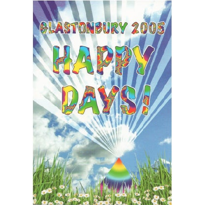Image of Limited Edition Glastonbury Happy Days 2005