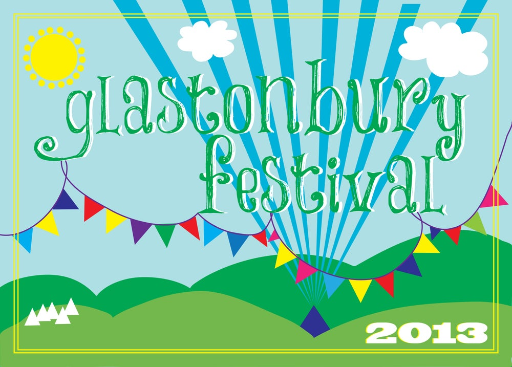 Image of Limited Edition Glastonbury The Hills are Alive 2013