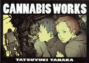 Image of Cannabis Works 1 + 2 by Tanaka Tatsuyuki