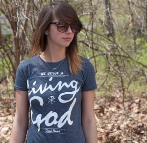Image of Living God (Womens Cut)