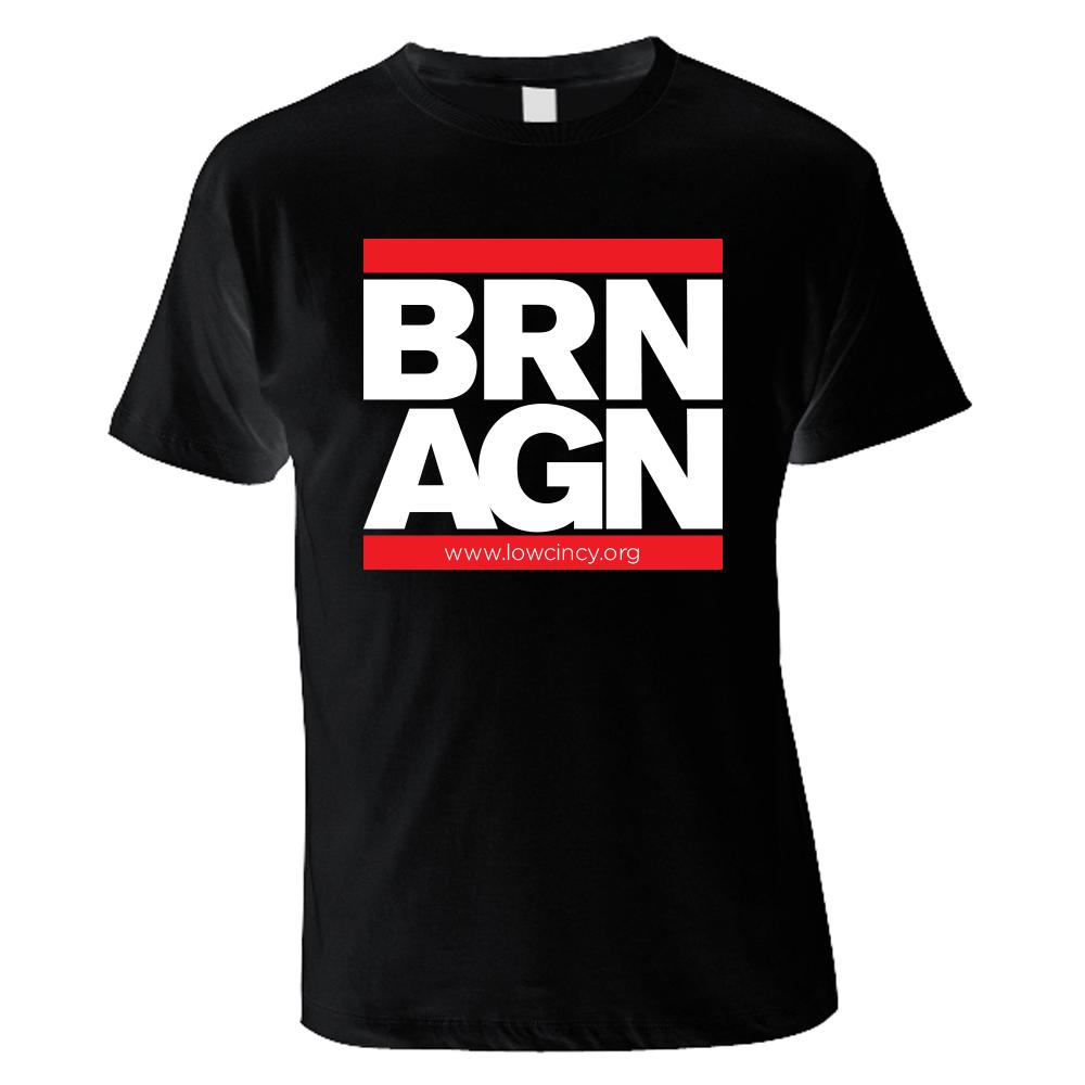 Image of BRN AGN Tee