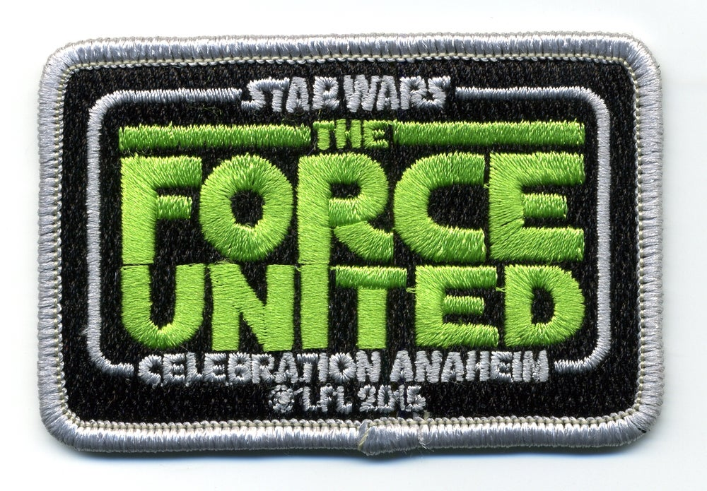 Image of Star Wars Celebration VII Anaheim The Force United Patch