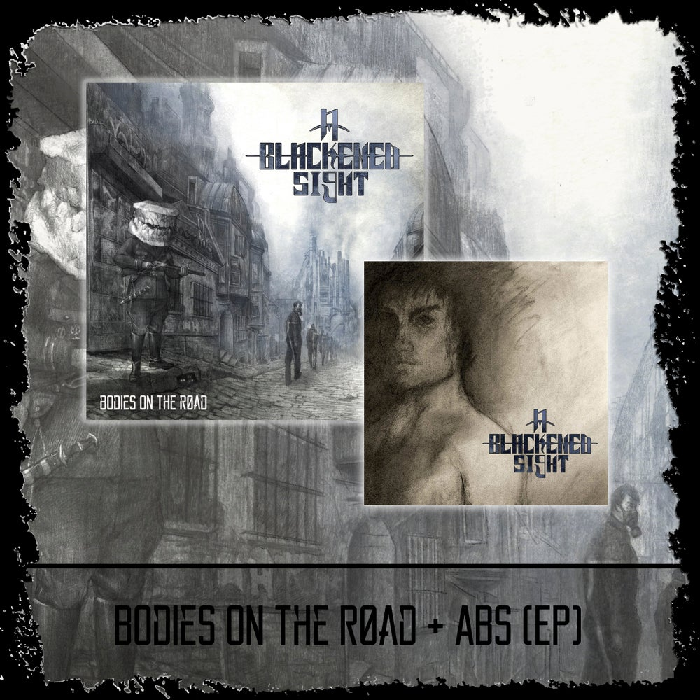 Image of Bodies On The Road (LP) + A Blackened Sight (EP)