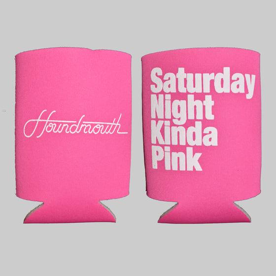 Image of Saturday Night Kinda Pink -  Beer Koozie