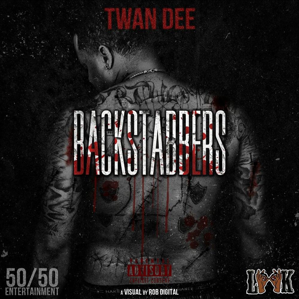 Image of Twan Dee - Backstabbers Album [EXPLICIT CONTENT]