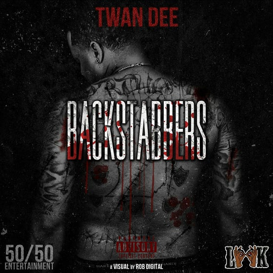 Image of Twan Dee - Backstabbers Album [EXPLICIT CONTENT]