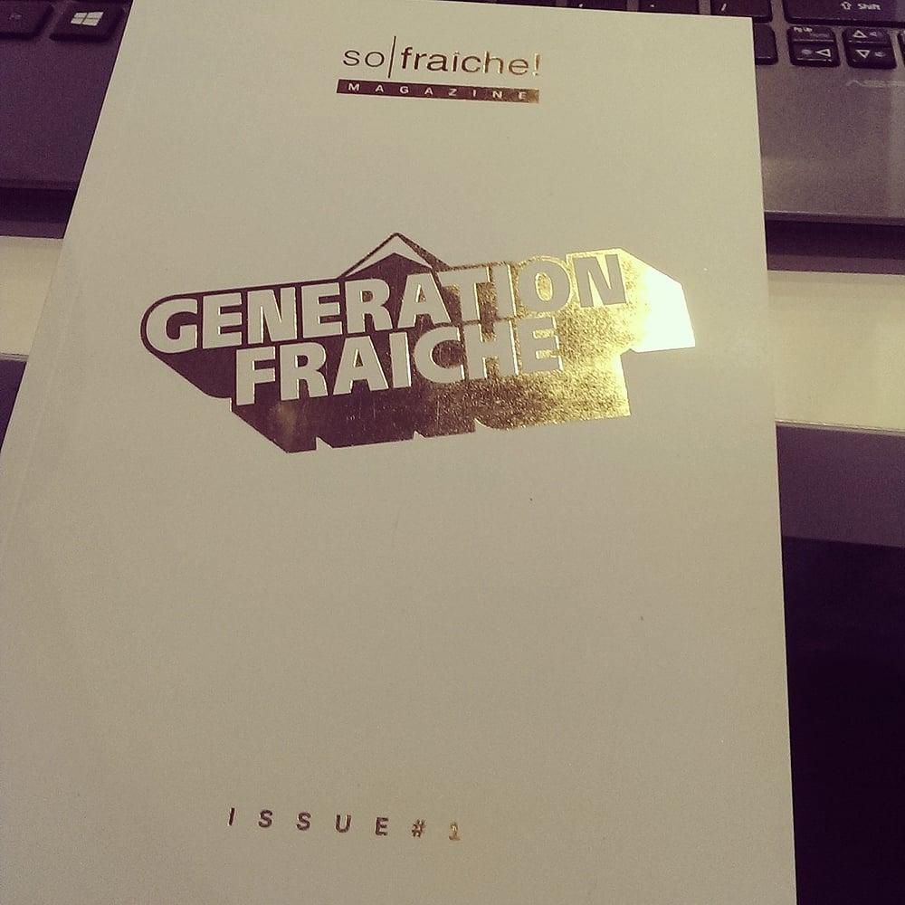 Image of so|fraiche! Magazine 1st edition