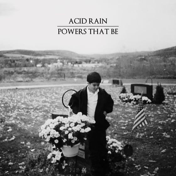 "Image of Acid Rain - Powers That Be 7"""