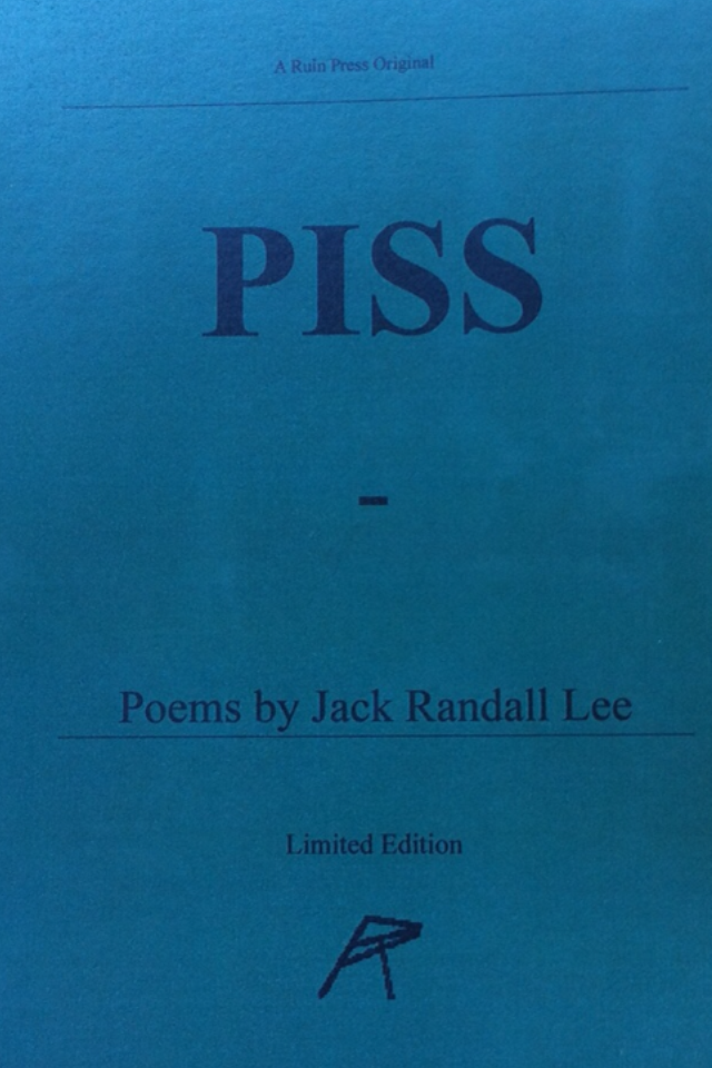 "Image of Jack Lee ""PISS"""