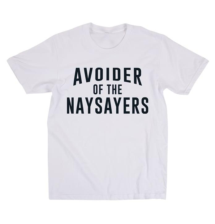 Image of Avoider Of The Naysayers (White)