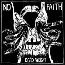 """Image of No Faith """"Dead Weight"""" 7"""""""