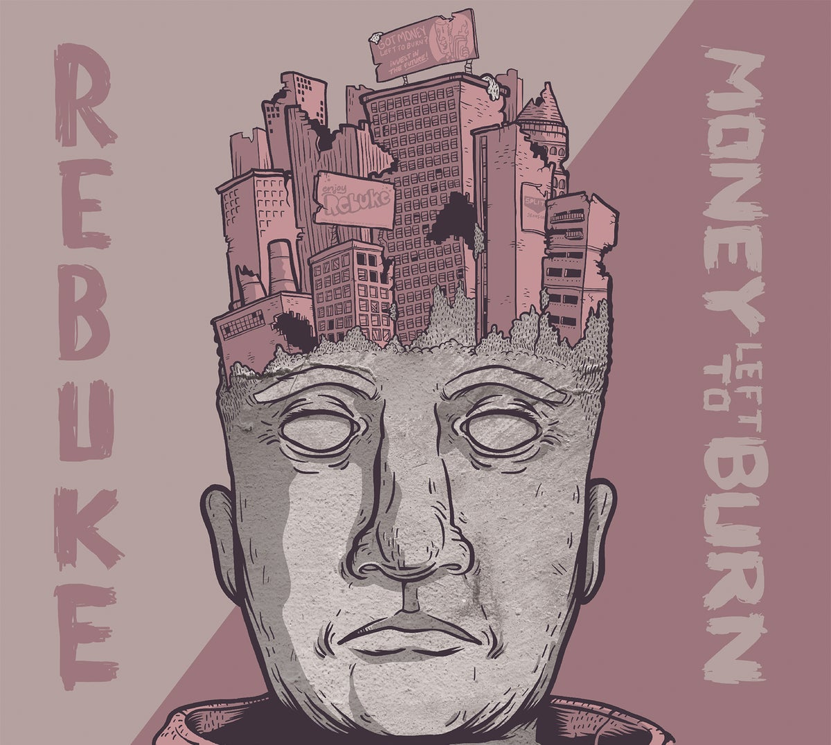 Rebuke / Money Left To Burn - Split