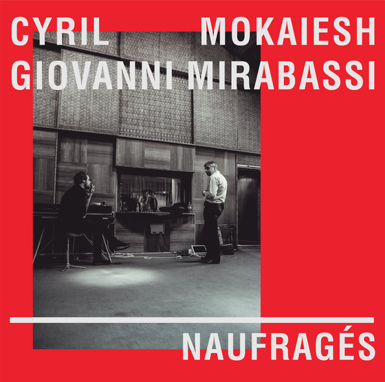 Image of Cyril Mokaiesh & Cyril Giovanni - Naufragés - 12""