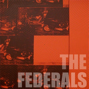 Image of The Federals - Take It EP 2009