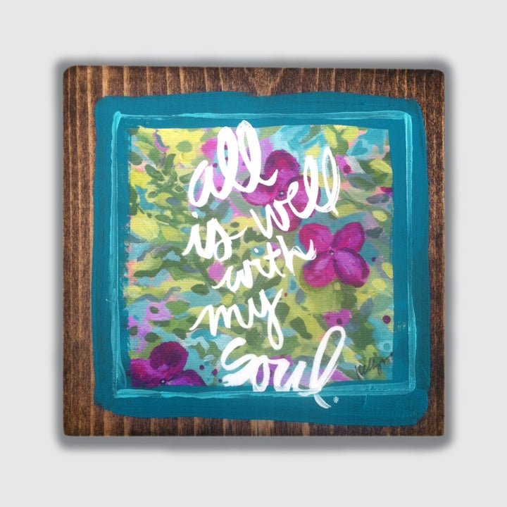 Image of all is well with my soul print on wood