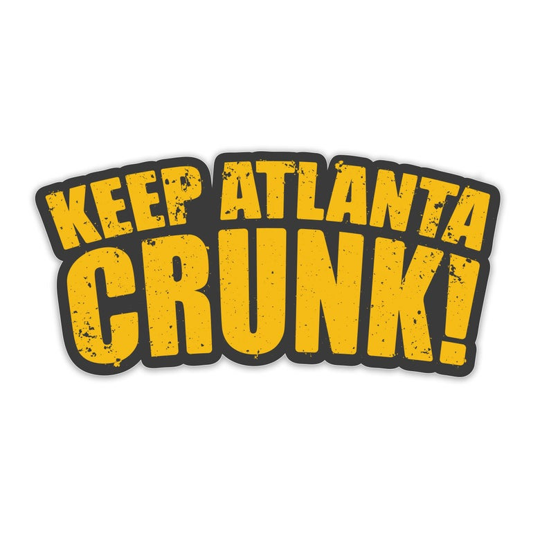 Image of Keep Atlanta Crunk! - Slaps