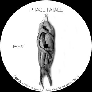 Image of [a+w II] Phase Fatale - Grain 12""