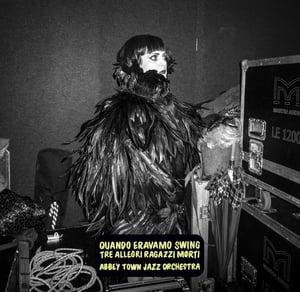 Image of Tre allegri ragazzi morti & Abbey Town Jazz Orchestra - Quando eravamo swing