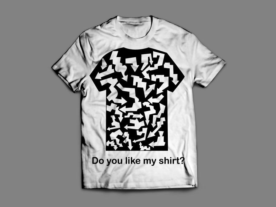 Image of (Arrows) Do You Like My Shirt?