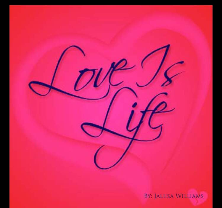 Image of LOVE IS LIFE