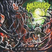 Image of MALIGNANCY - EPILOGUE 7