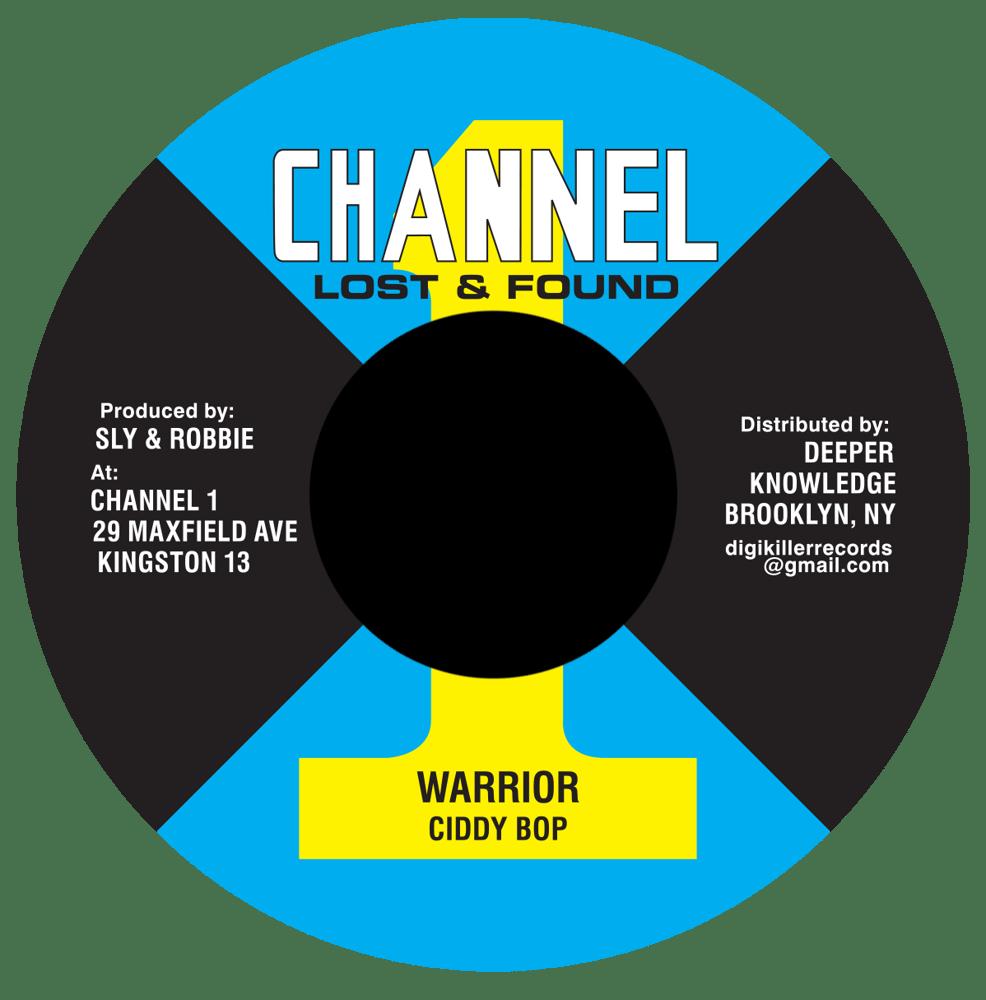 """Image of Ciddy Bop - Warrior 7"""" (Channel 1)"""