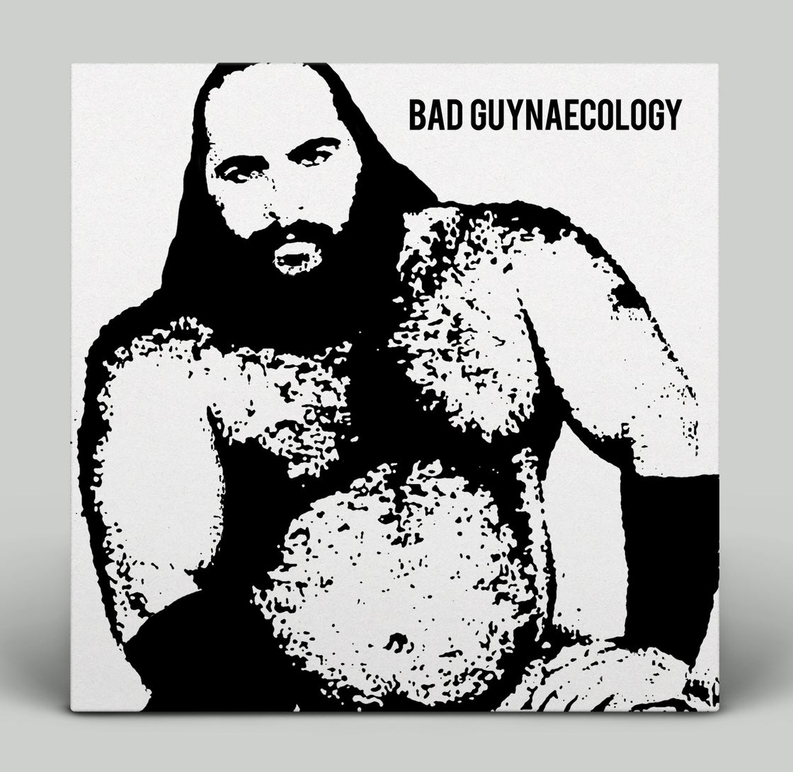 Image of BAD GUYS - BAD GUYNAECOLOGY Vinyl LP