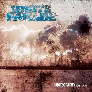 "Image of Idiots Parade ""Idiotsgraphy"" CD"