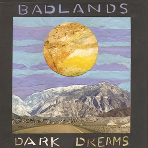 "Image of Badlands ""Dark Dreams"" 7 inch"