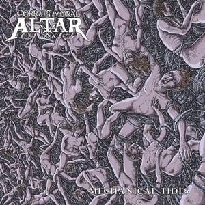 """Image of Corrupt Moral Altar """"mechanical tides"""" CD"""