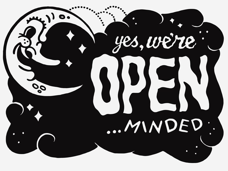 Image of Yes We're Open Minded™ Sign - Artist: Midnite Tremors