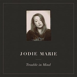 Image of TROUBLE IN MIND - CD EDITION