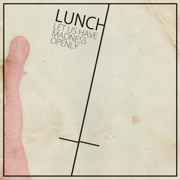 "Image of Lunch ""Let Us Have Madness Openly"" LP"