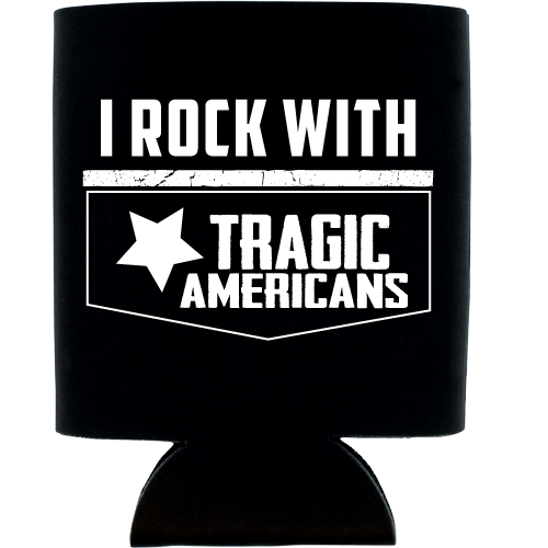 Image of I Rock With Can Koozie