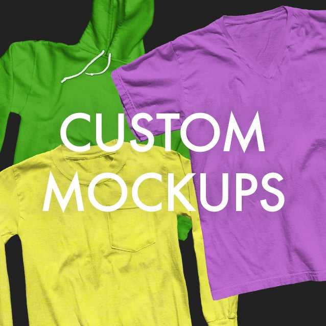 Image of Custom Mockup of Your Choosing