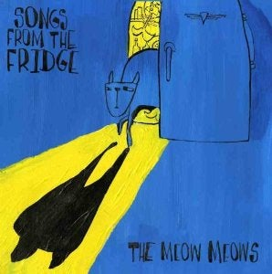 Image of Songs From The Fridge CD