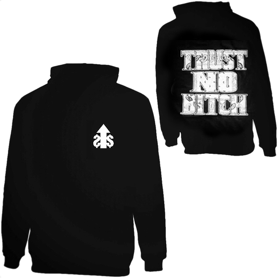 Image of Trust No Bitch Hoodie
