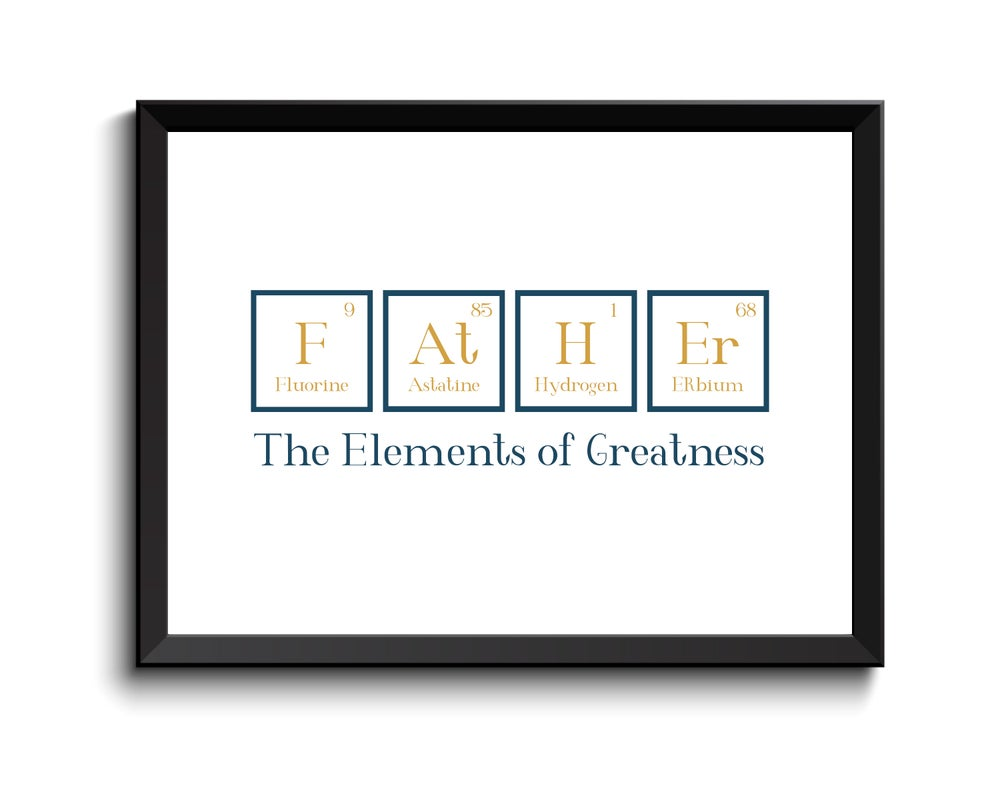 Image of Father - Periodic Table print