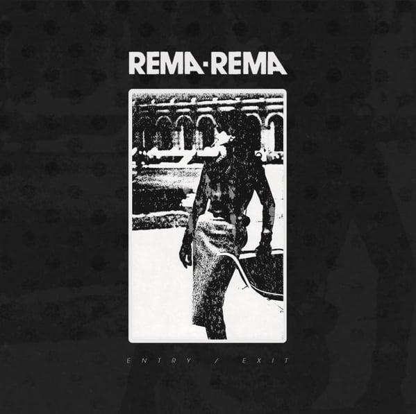 "Image of Rema-Rema ""Entry/Exit LP"