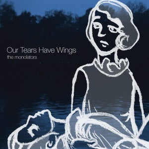 Image of Our Tears Have Wings CD