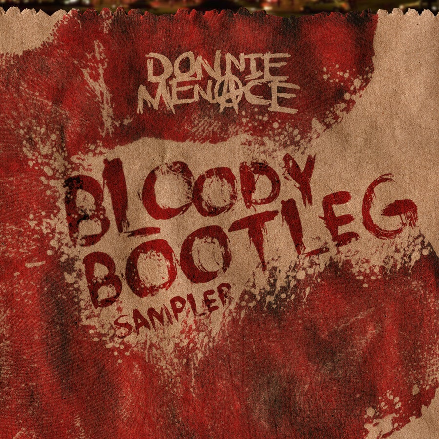 "Image of Donnie Menace ""The Bloody Bootleg 2014 Edition"""