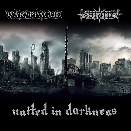 "WAR//PLAGUE - VASTATION ""United in Darkness"" split e.p."