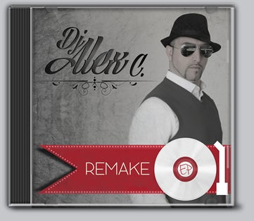 "Image of CD // DJ ALEX C ""REMAKE"""