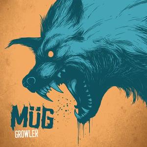 Image of Mug - Growler Album (released 19/06/2015)