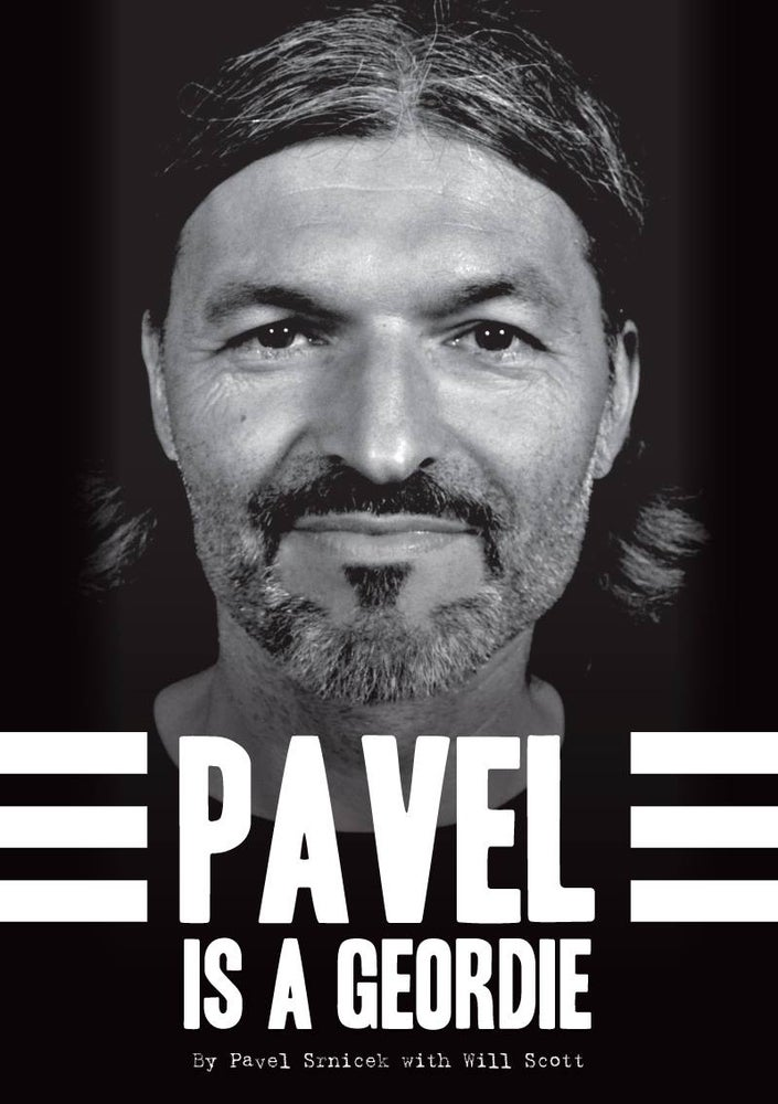 Image of Pavel Is A Geordie by Pavel Srnicek and Will Scott