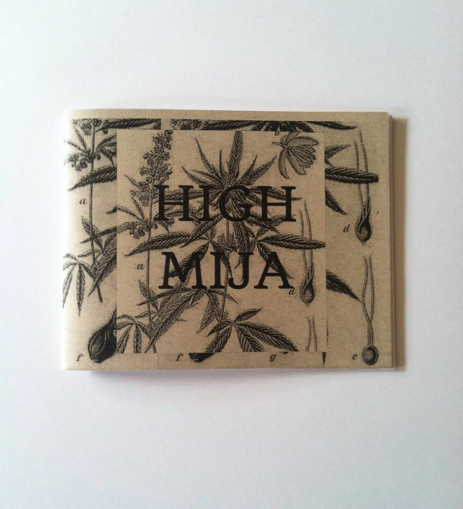 Image of High Mija Zine Issue #1