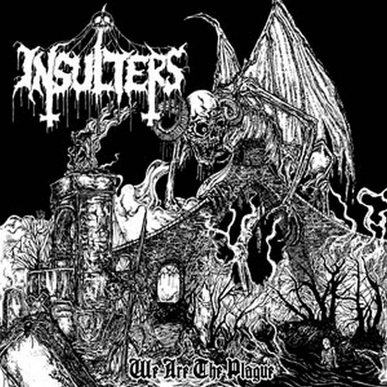 Image of THE INSULTERS - We Are The Plague