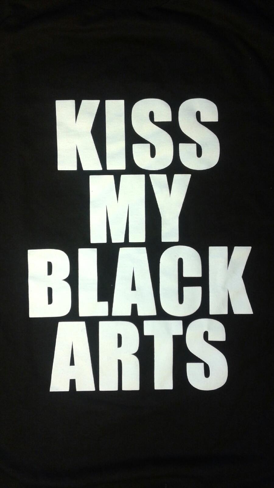 Image of Kiss My Black Arts - T shirt
