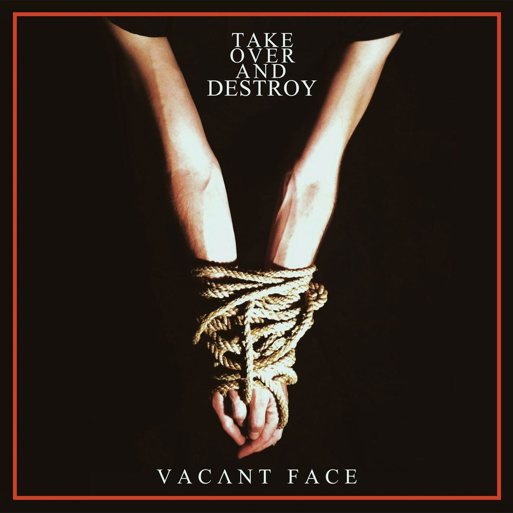 "TAKE OVER AND DESTROY ""Vacant Face"" Double LP"